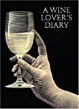 A Wine Lover's Diary, , 1552093697