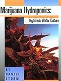 Marijuana Hydroponics, Daniel Storm, 0914171070