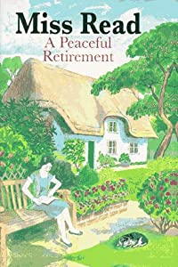 A Peaceful Retirement (Fairacre) by Houghton Mifflin