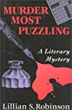 Murder Most Puzzling, Lillian S. Robinson, 094196809X