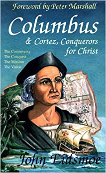Columbus and Cortez, Conquerors for Christ