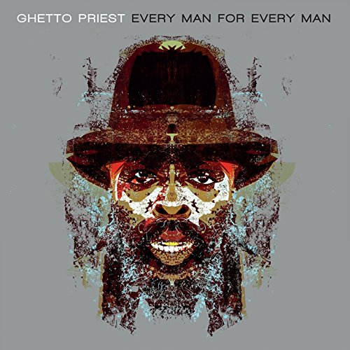 Rent Ghetto Priest Every Man for Every Man via Amazon