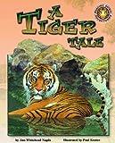 A Tiger Tale, Ann Whitehead Nagda, 1592490441