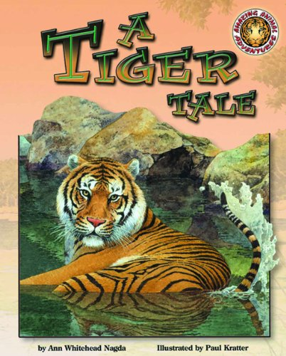 A Tiger Tale - An Amazing Animal Adventures Book (with poster and audio cassette tape)