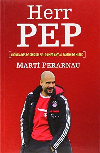 Descargar Libro Herr Pep ) Martí Perarnau Grau