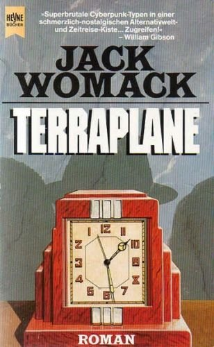 Jack Womack - Terraplane (Dryco-Zyklus 4)
