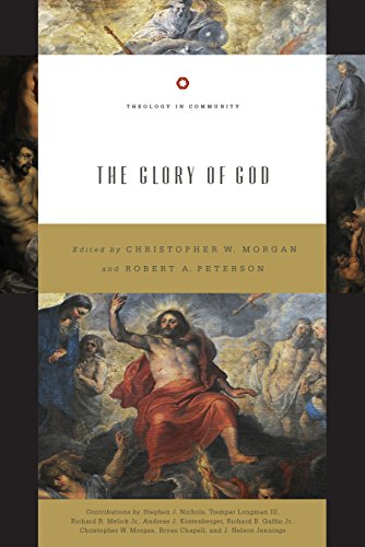 The Glory of God (Redesign) (Theology in Community)