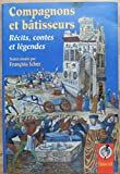 img - for Compagnons et ba tisseurs: Re cits, contes et le gendes (Collection