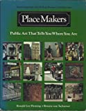 Place Makers, Ronald L. Fleming and Renata Von Tscharner, 0156720132