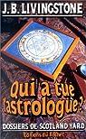 Les enquêtes de l'inspecteur Higgins, Tome 9 : Qui a tué l'astrologue ? par Jacq