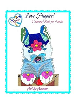 amazoncom love puppies coloring book for adults 9781514834459 alisann smookler books