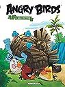Angry Birds, tome 5 : L'Aigle de Troie par Parker