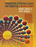 img - for Fundamentals of Materials Science and Engineering: An Integrated Approach by Callister, William D. Published by Wiley 3rd (third) edition (2007) Hardcover book / textbook / text book