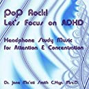 Pop Rock! Let's Focus on ADHD Headphone Study Music for Attention and Concentration