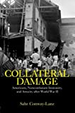 Collateral Damage, Sahr Conway-Lanz, 0415978297