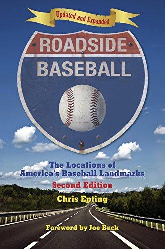 Roadside Baseball  The Locations Of Americas Baseball Landmarks