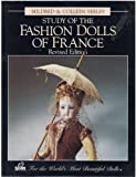 img - for Study of the fashion dolls of France book / textbook / text book