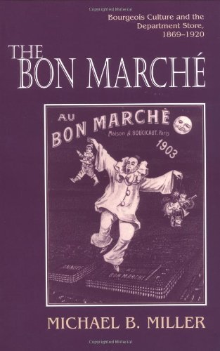 the-bon-marche-by-miller-michael-b-published-by-princeton-university-press-paperback