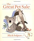 Great Pet Sale, Mick Inkpen, 0531301303