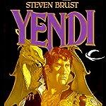 Yendi: Vlad Taltos, Book 2   Steven Brust
