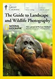 Buy The Great Courses: The National Geographic Guide to Landscape and Wildlife Photography