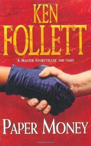 Paper Money by Follett, Ken Paperback Edition (1996) (Ken Follett Paper Money)