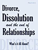 Divorce, Dissolution and the End of Relationships