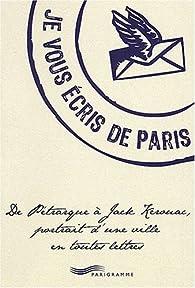 Je vous écris de Paris par François Escaig