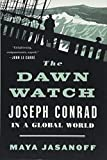 watch pep - The Dawn Watch: Joseph Conrad in a Global World