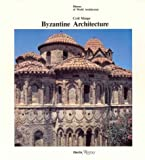Byzantine Architecture, Cyril A. Mango, 0847806154