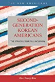 Second-Generation Korean Americans, Dae Young Kim, 1593325991