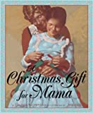 A Christmas Gift for Mama, Lauren Thompson, 0590307258