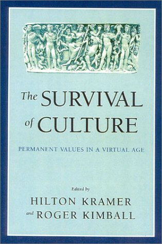 Download The Survival of Culture: Permanent Values in a Virtual Age pdf epub