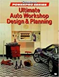 Ultimate Auto Workshop Design and Planning, David Jacobs, 0760302138