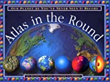 Atlas in the Round, Keith Lye, 0762406577