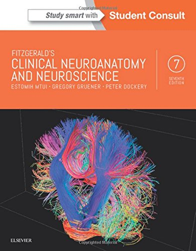 Fitzgerald's Clinical Neuroanatomy and Neuroscience - http://medicalbooks.filipinodoctors.org