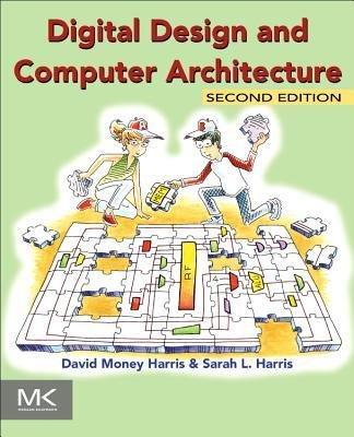 Read Online [(Digital Design and Computer Architecture )] [Author: David Harris] [Sep-2012] PDF