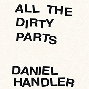 All the Dirty Parts Audiobook