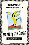 img - for Healing the Spirit book / textbook / text book