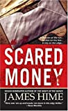 Scared Money, James Hime, 031299902X