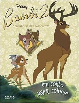 Bambi 2 Um Conto Para Colorir Portuguese Edition Everest