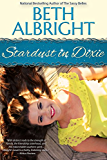 Stardust In Dixie (In Dixie Series Book 4)