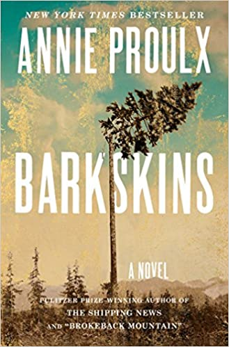 Barkskins: A Novel: Amazon.de: Proulx, Annie: Fremdsprachige Bücher