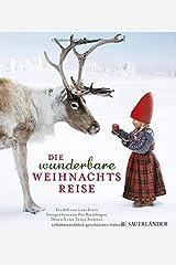 Die wunderbare Weihnachtsreise: Miniausgabe Hardcover