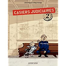 Casiers Judiciaires – tome 2
