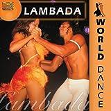 ワールド・ダンス(世界の舞踏):ランバダ (World Dance: Lambada)