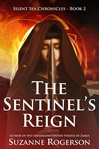 The Sentinel's Reign: Silent Sea Chronicles - Book 2 (English Edition)