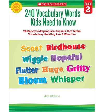 240 Vocabulary Words Kids Need to Know: Grade 2: 24 Ready-To-Reproduce Packets That Make Vocabulary Building Fun & Effective (Paperback) - Common