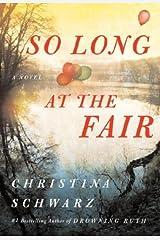 So Long at the Fair: A Novel Kindle Edition