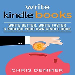 Write Kindle Books Audiobook